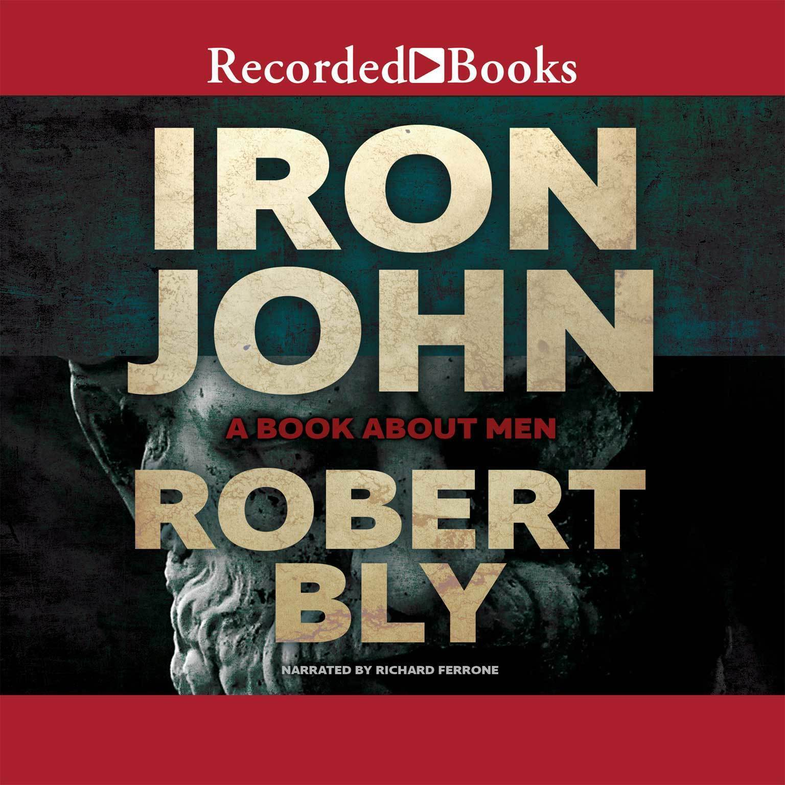 Printable Iron John: A Book about Men Audiobook Cover Art