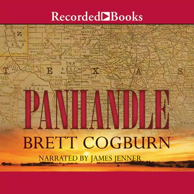 Panhandle Audiobook, by Brett Cogburn
