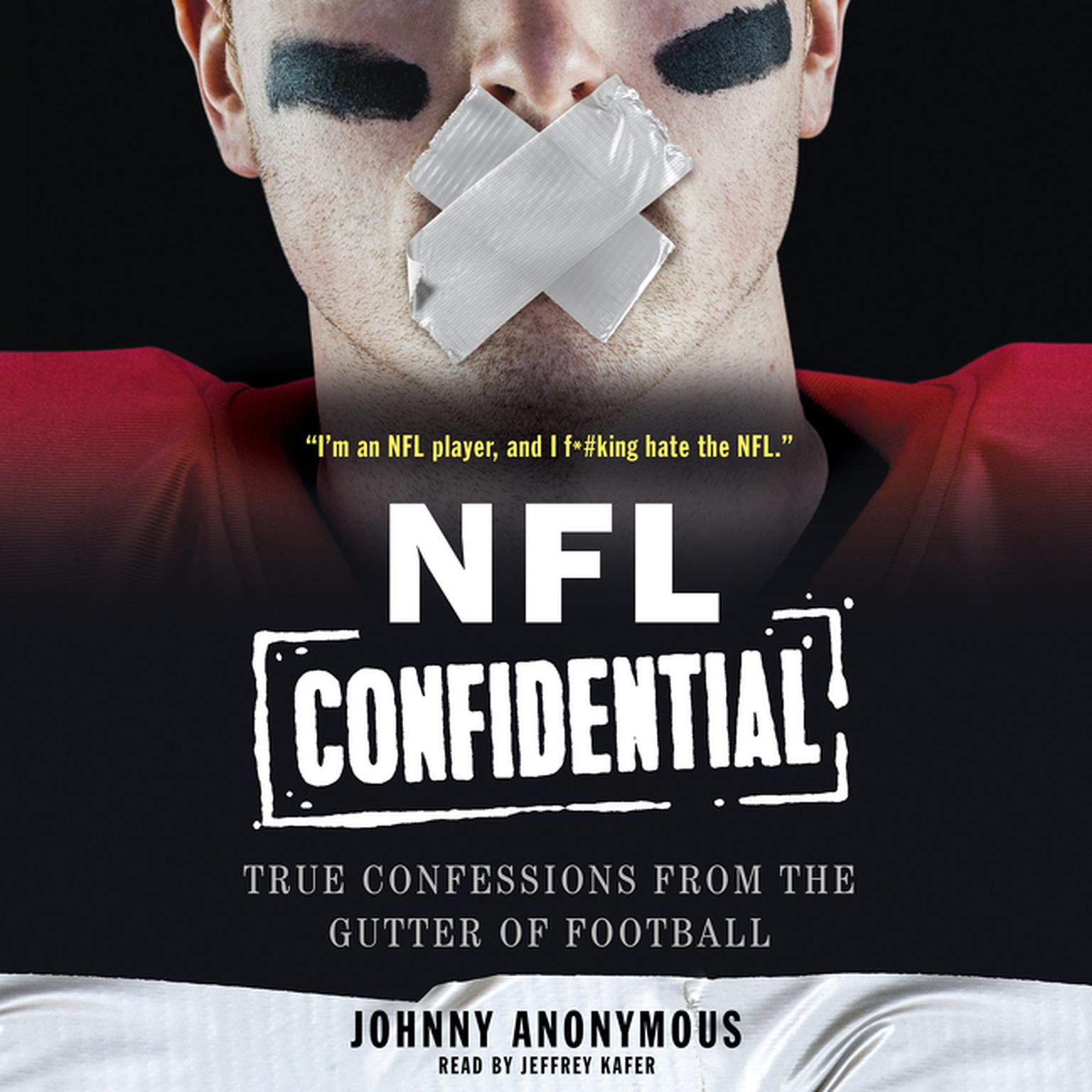 Printable NFL Confidential: True Confessions from the Gutter of Football Audiobook Cover Art