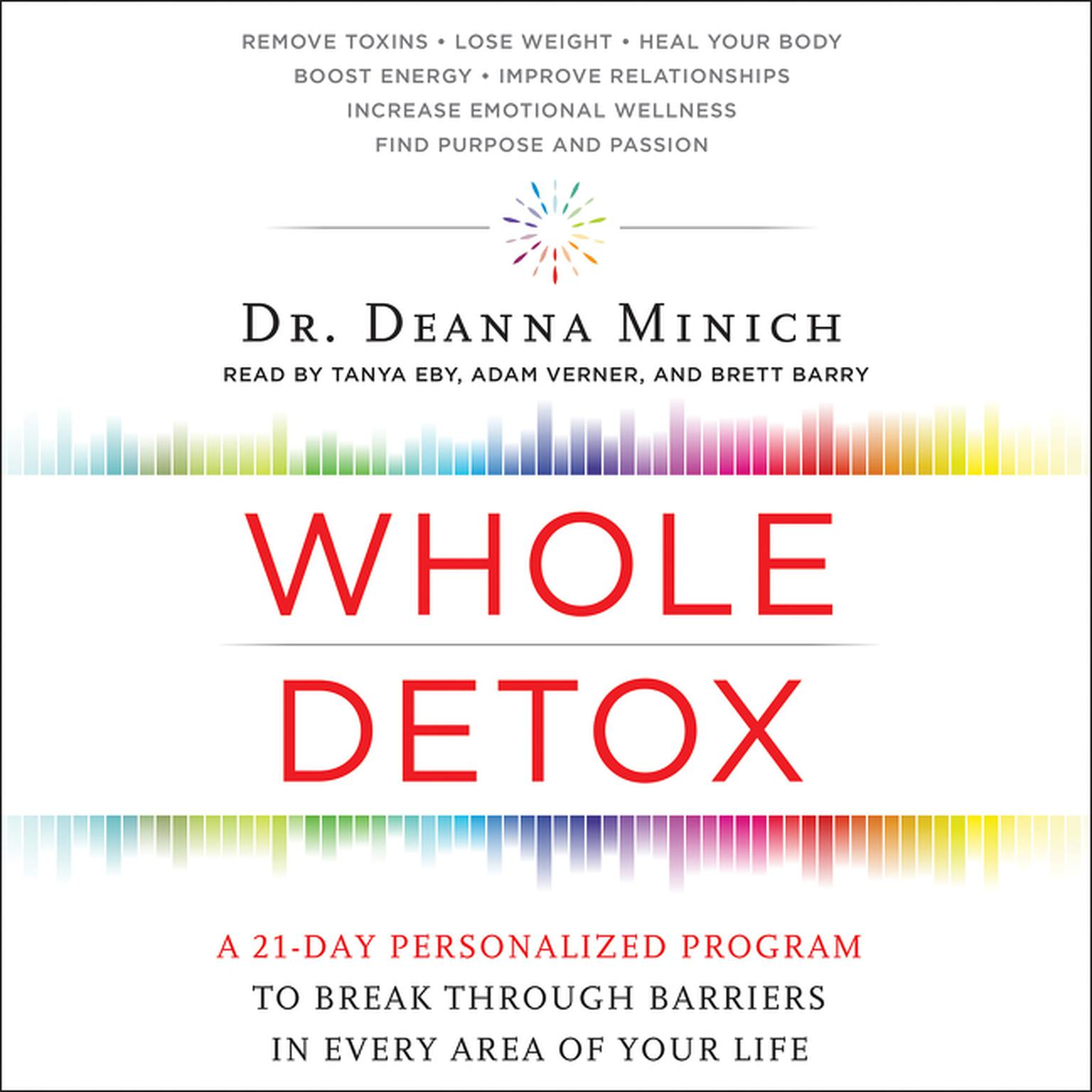 Printable Whole Detox: A 21-Day Personalized Program to Break Through Barriers in Every Area of Your Life Audiobook Cover Art