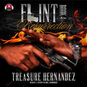 Resurrection: Flint: Book 4 Audiobook, by Treasure Hernandez
