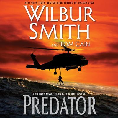 Predator: A Crossbow Novel Audiobook, by Wilbur Smith