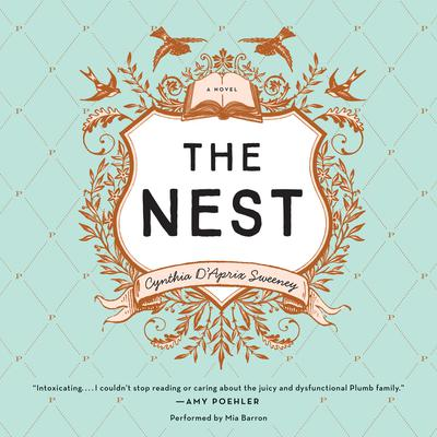 The Nest Audiobook, by Cynthia D'Aprix Sweeney