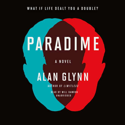 Paradime: A Novel Audiobook, by Alan Glynn