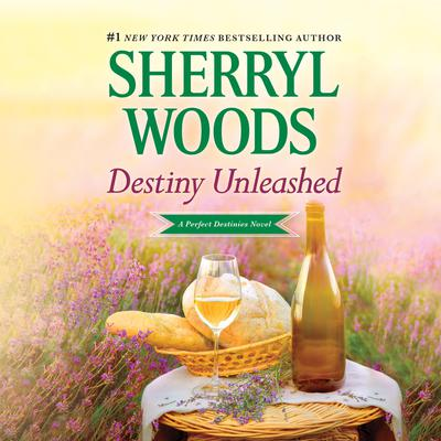 Destiny Unleashed Audiobook, by Sherryl Woods