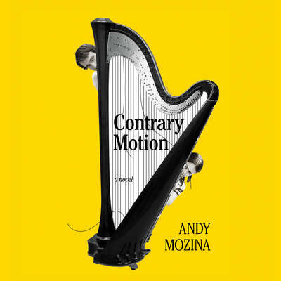 Contrary Motion: A Novel Audiobook, by Andy Mozina