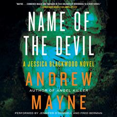 Name of the Devil: A Jessica Blackwood Novel Audiobook, by Andrew Mayne