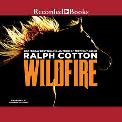 Wildfire Audiobook, by Ralph Cotton