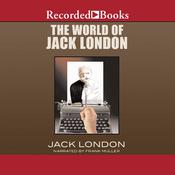 The World of Jack London Audiobook, by Jack London