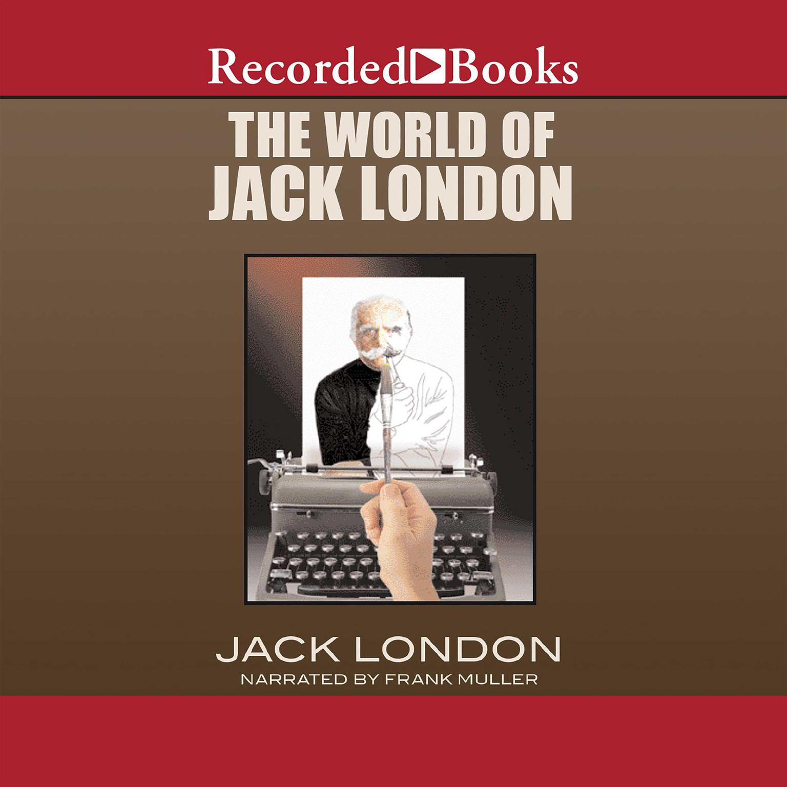 Printable The World of Jack London Audiobook Cover Art