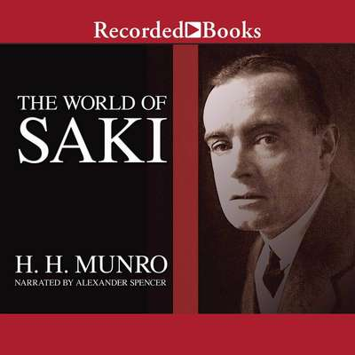 The World of Saki Audiobook, by Saki