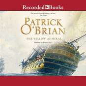 The Yellow Admiral Audiobook, by Patrick O'Brian