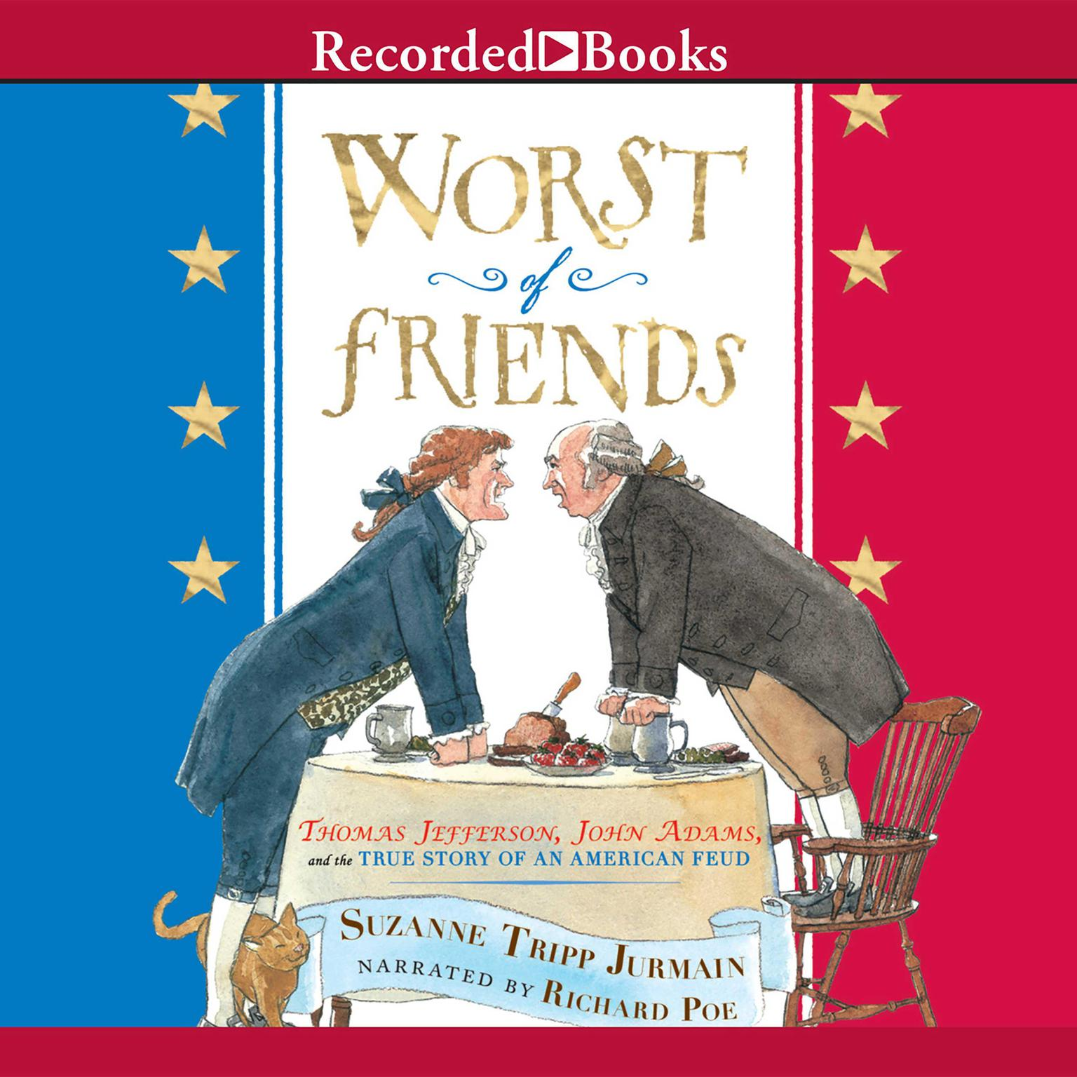 Printable Worst of Friends: Thomas Jefferson, John Adams, and the True Story of an American Feud Audiobook Cover Art