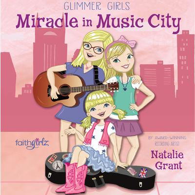 Miracle in Music City Audiobook, by Natalie Grant