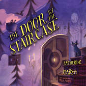 The Door by the Staircase Audiobook, by Katherine Marsh