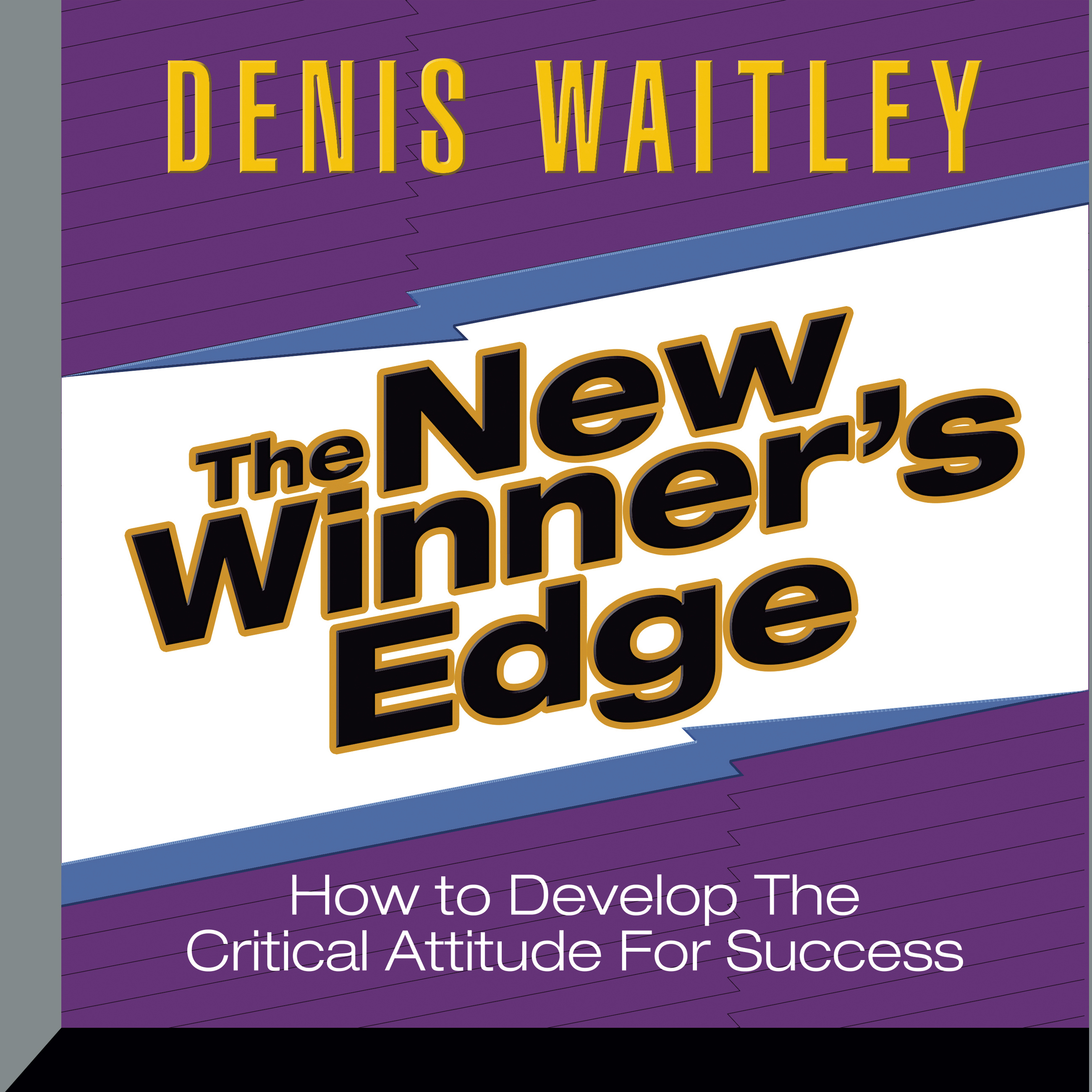 Printable The New Winner's Edge: How to Develop The Critical Attitude For Success Audiobook Cover Art
