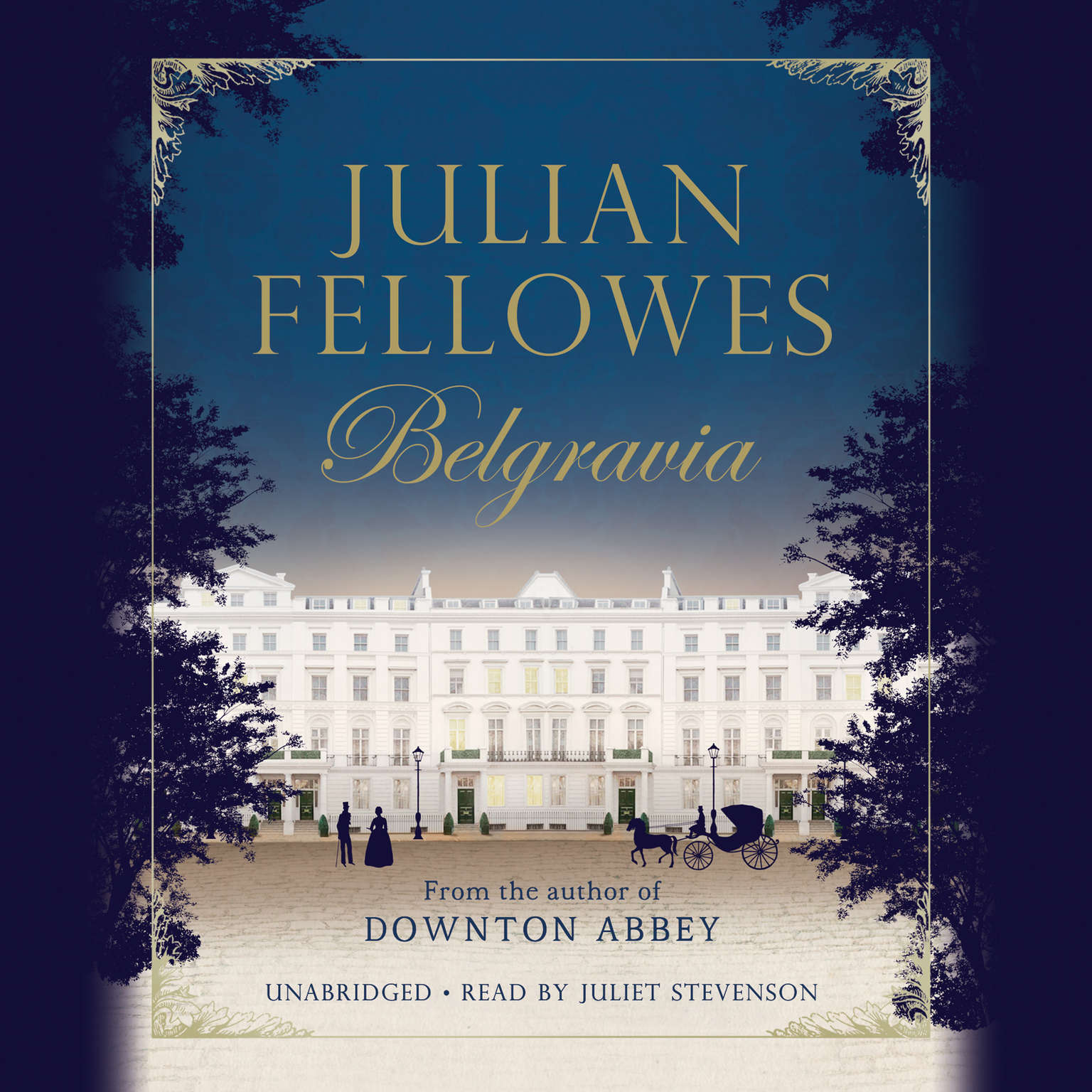 Printable Julian Fellowes's Belgravia Audiobook Cover Art