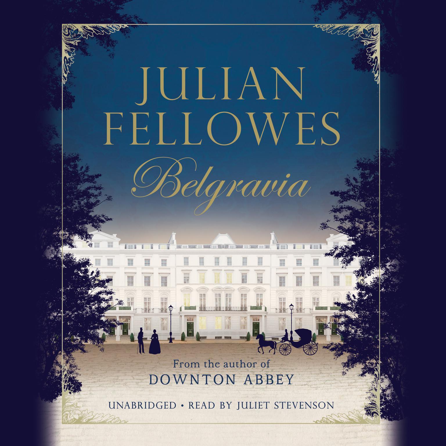 Printable Julian Fellowes' Belgravia Audiobook Cover Art