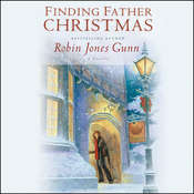 Finding Father Christmas: A Novella, by Robin Jones Gunn