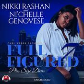 Full Figured 7 Audiobook, by Nikki Rashan, Ni'ch Genovese