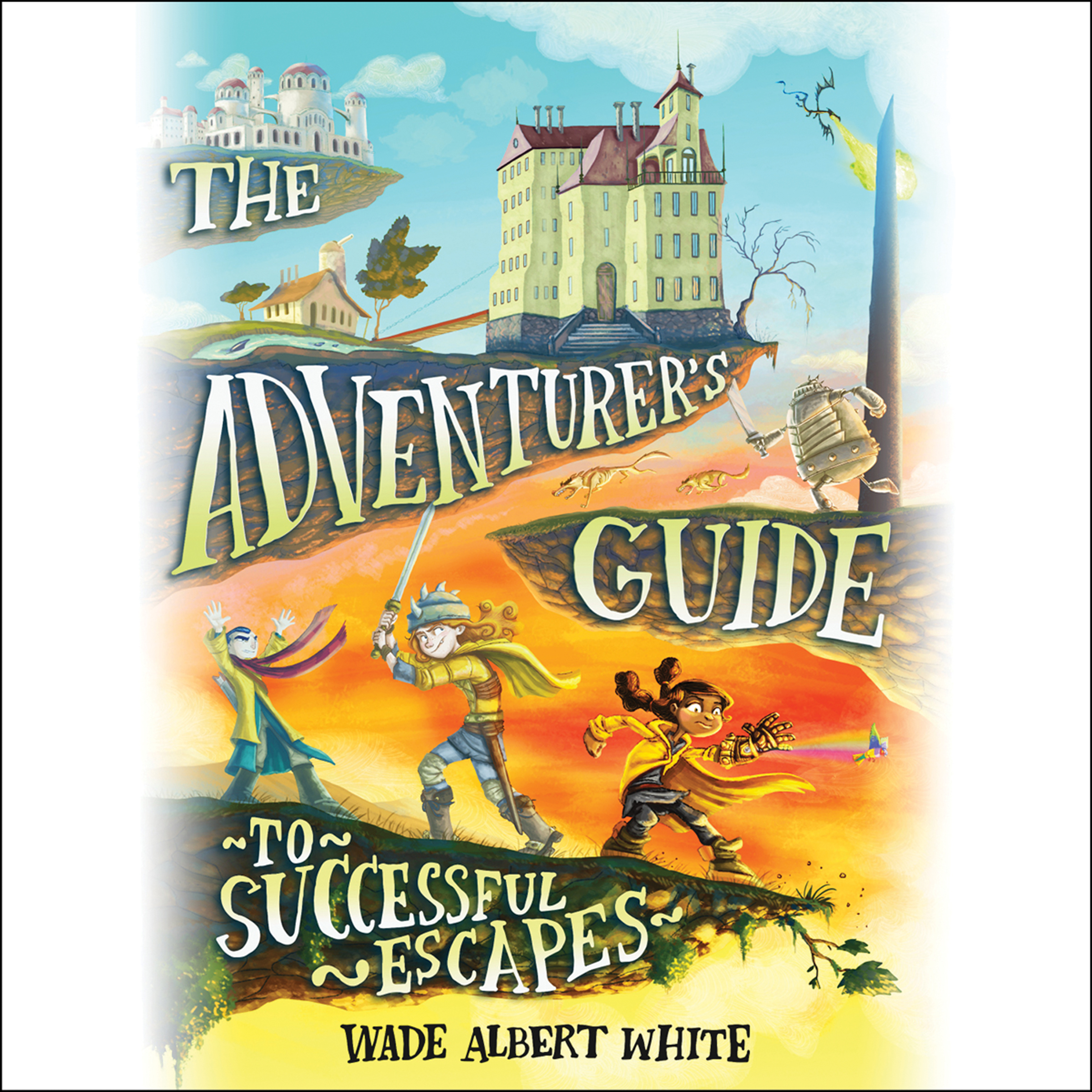 Printable The Adventurer's Guide to Successful Escapes Audiobook Cover Art