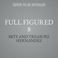 Full Figured 8 Audiobook, by Skyy
