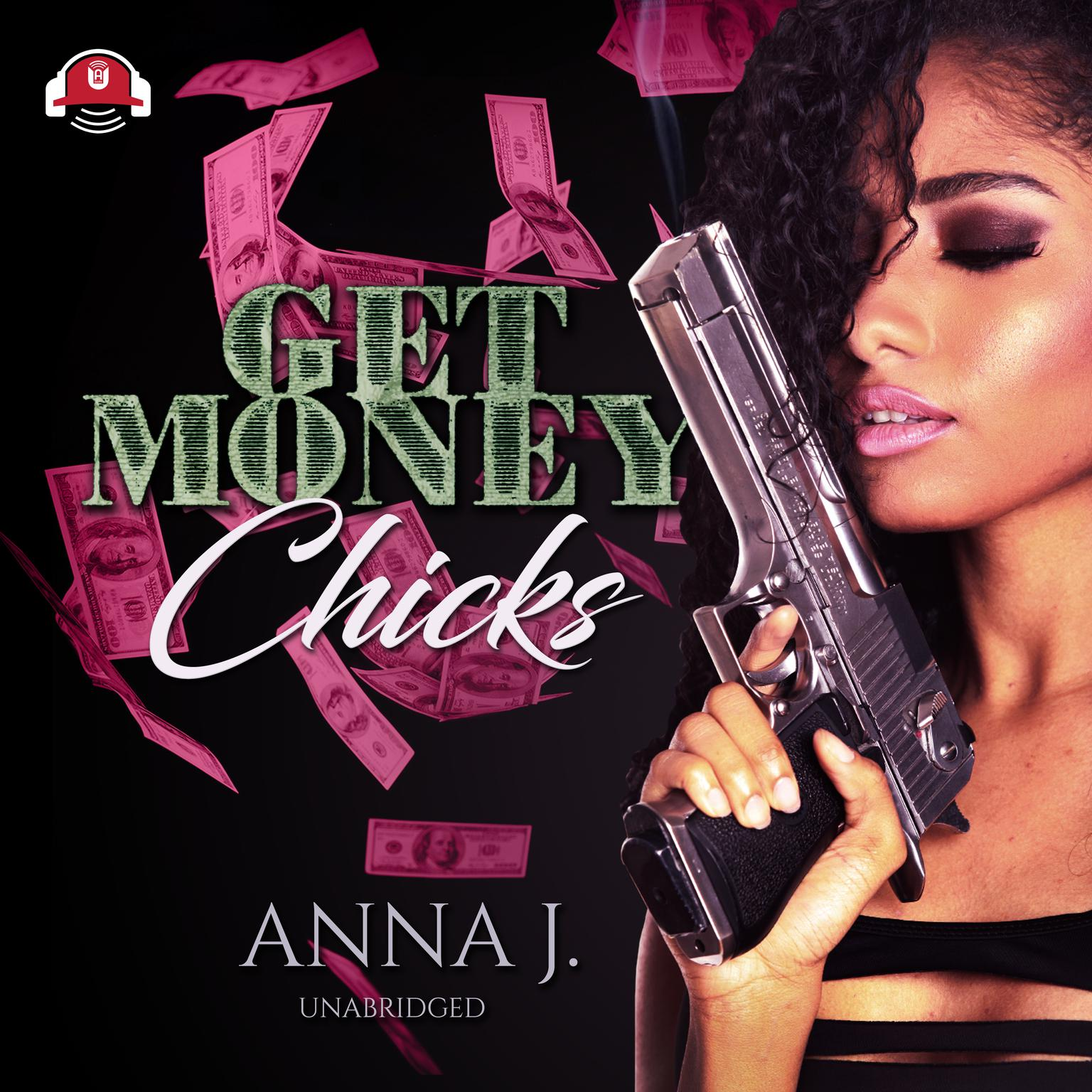 Printable Get Money Chicks Audiobook Cover Art