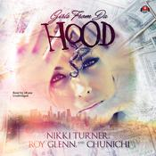 Girls from da Hood Audiobook, by Nikki Turner, Roy Glenn, Chunichi