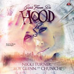 Girls from da Hood Audiobook, by Nikki Turner, Roy Glenn, Chunichi