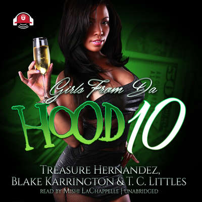 Girls from da Hood 10 Audiobook, by Treasure Hernandez