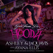 Girls from da Hood 4 Audiobook, by Ashley & JaQuavis, Ayana Ellis