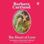 The Heart of Love Audiobook, by Barbara Cartland
