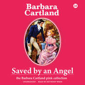 Saved by an Angel Audiobook, by Barbara Cartland