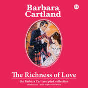 The Richness of Love, by Barbara Cartland