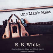 One Man's Meat, by E. B. White