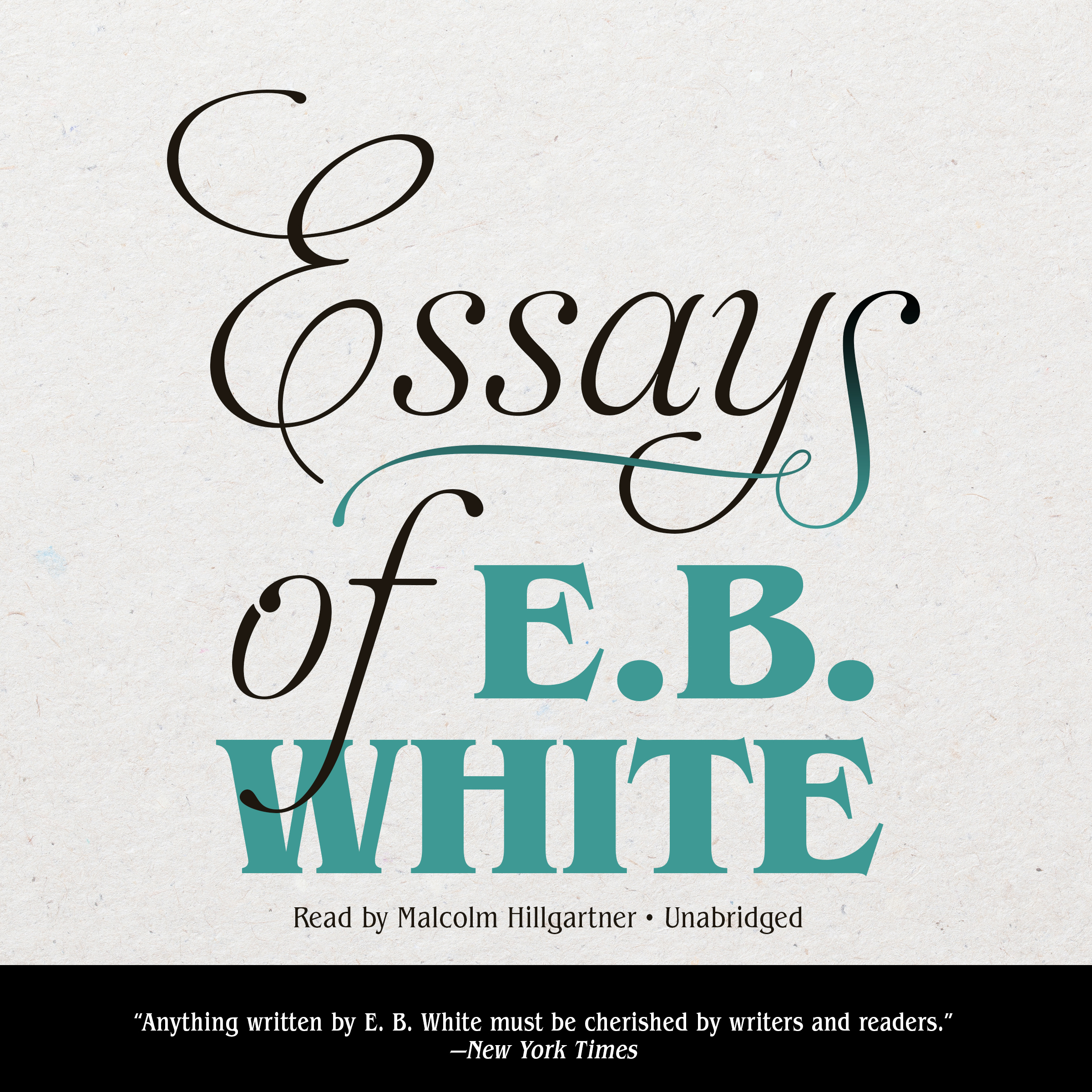 Printable Essays of E. B. White Audiobook Cover Art
