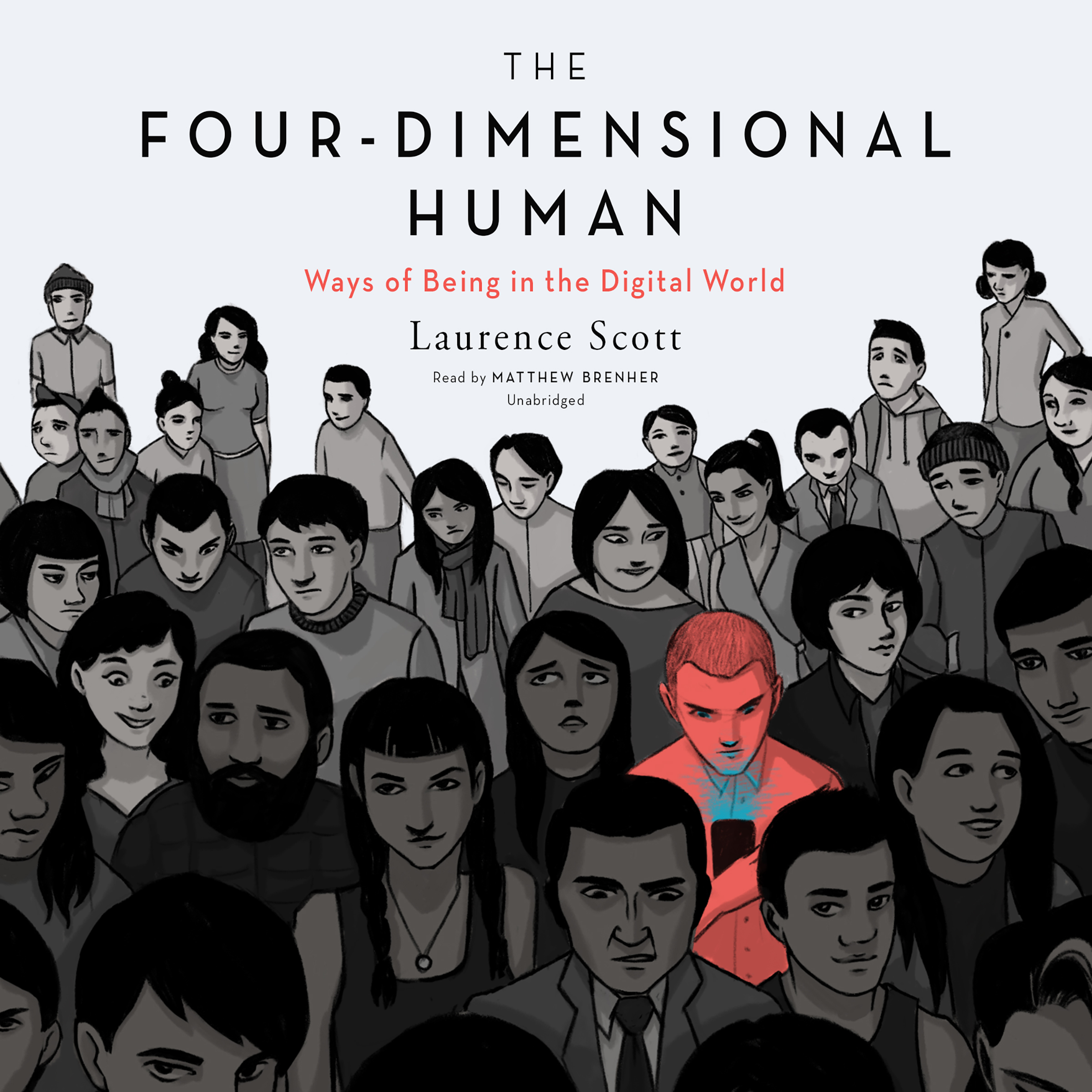 Printable The Four-Dimensional Human: Ways of Being in the Digital World Audiobook Cover Art