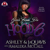 Girls from da Hood 6 Audiobook, by Ashley & JaQuavis, Amaleka McCall