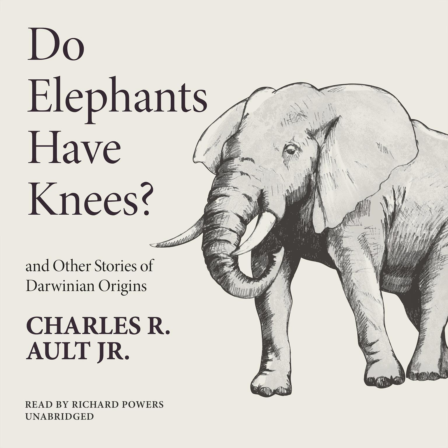 Printable Do Elephants Have Knees? and Other Stories of Darwinian Origins Audiobook Cover Art