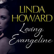 Loving Evangeline Audiobook, by Linda Howard