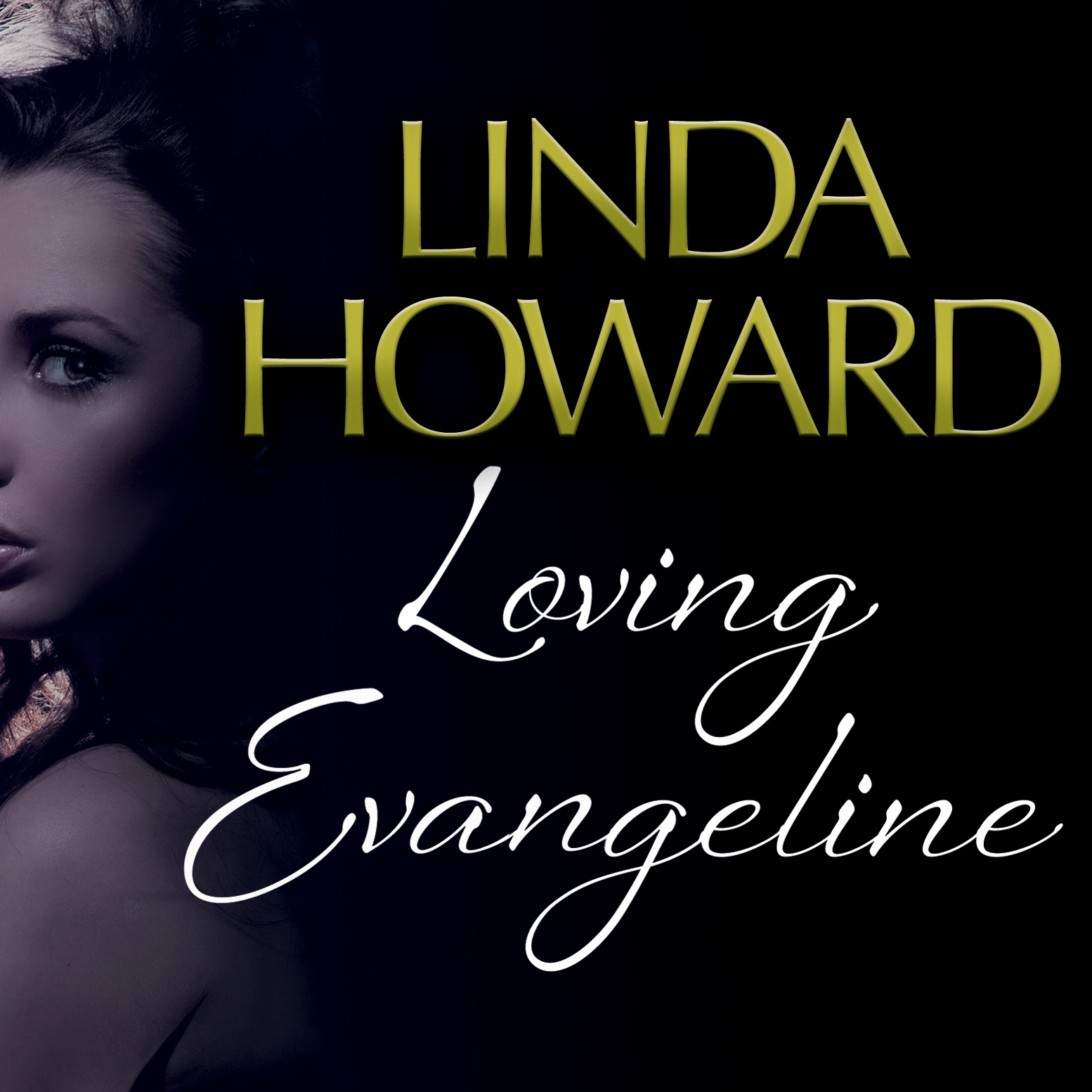 Printable Loving Evangeline Audiobook Cover Art