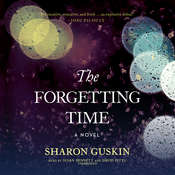 The Forgetting Time: A Novel, by Sharon Guskin