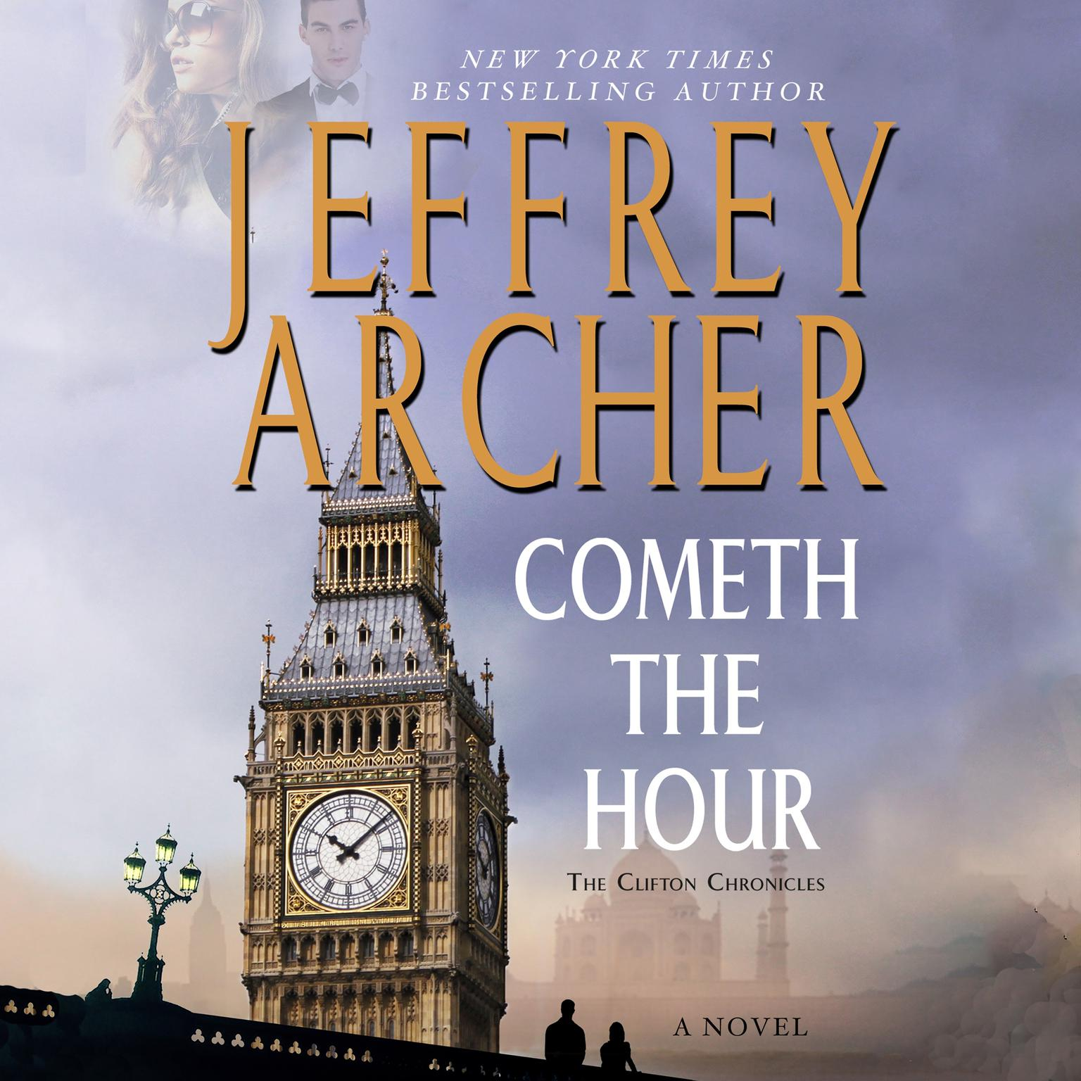 Printable Cometh the Hour: Book Six Of the Clifton Chronicles Audiobook Cover Art