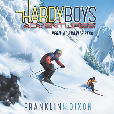 Peril at Granite Peak Audiobook, by Franklin W. Dixon