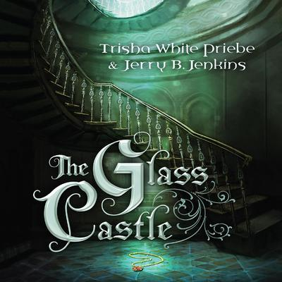 The Glass Castle Audiobook, by Trisha White Priebe