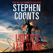 Libertys Last Stand Audiobook, by Stephen Coonts