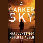 A Darker Sky Audiobook, by Mari Jungstedt