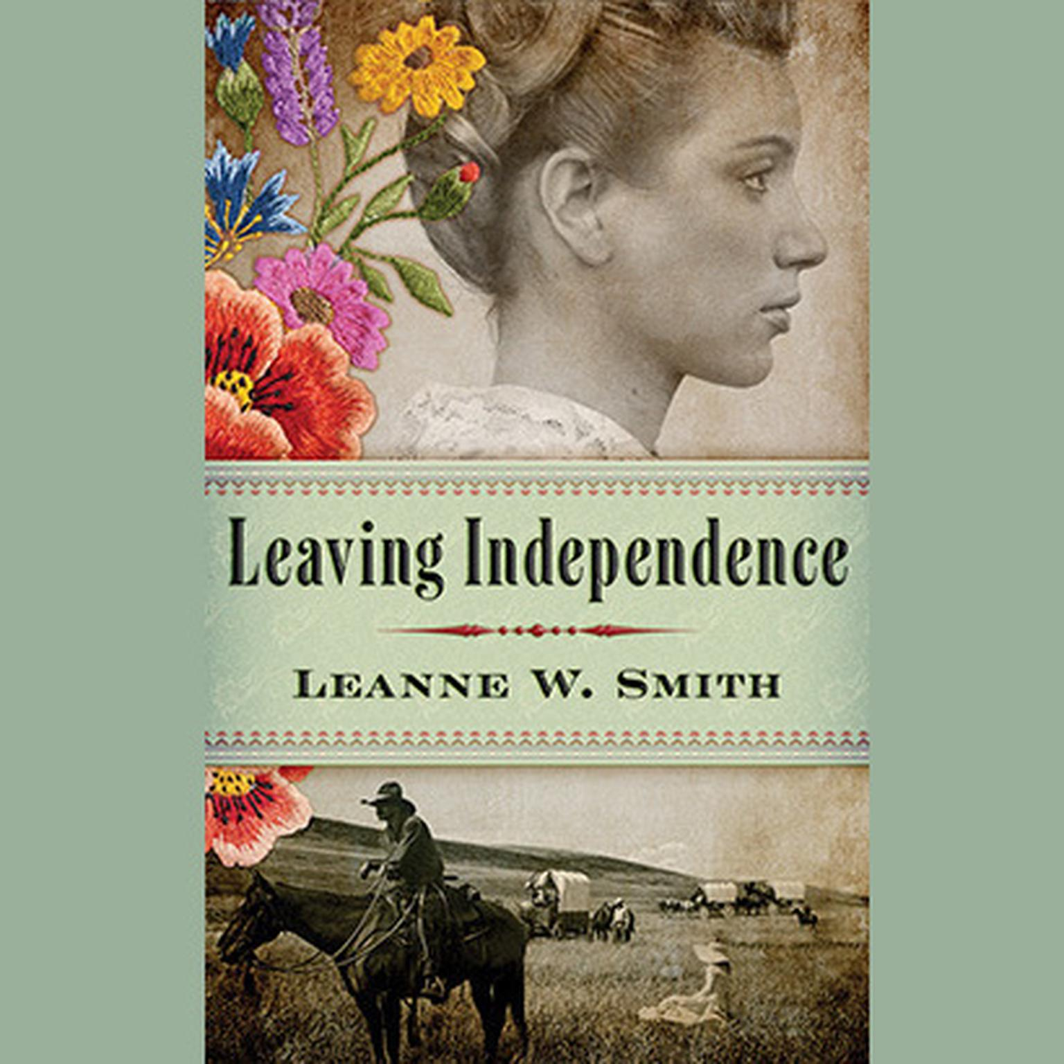 Printable Leaving Independence Audiobook Cover Art