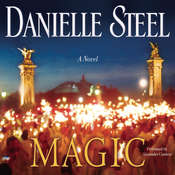 Magic: A Novel, by Danielle Steel