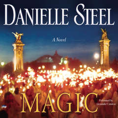 Magic: A Novel Audiobook, by Danielle Steel